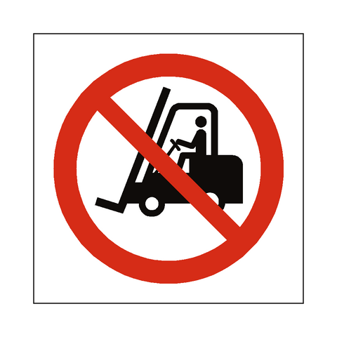 No Access Forklift Truck Symbol Label - Safety-Label.co.uk