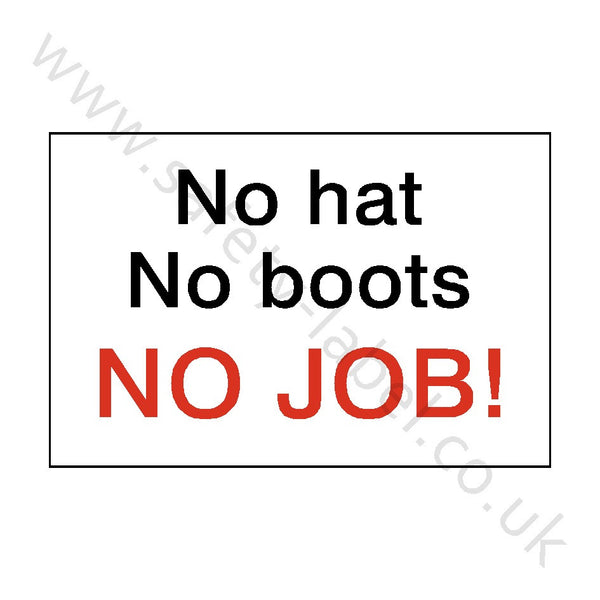 No Hat No Boots No Job Sign - Safety-Label.co.uk