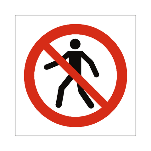No Thoroughfare Symbol Sign - Safety-Label.co.uk