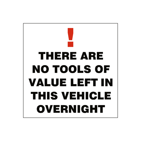 No Tools Of Value Sticker - Safety-Label.co.uk