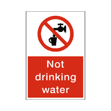 Not Drinking Water Safety Sign | Safety-Label.co.uk