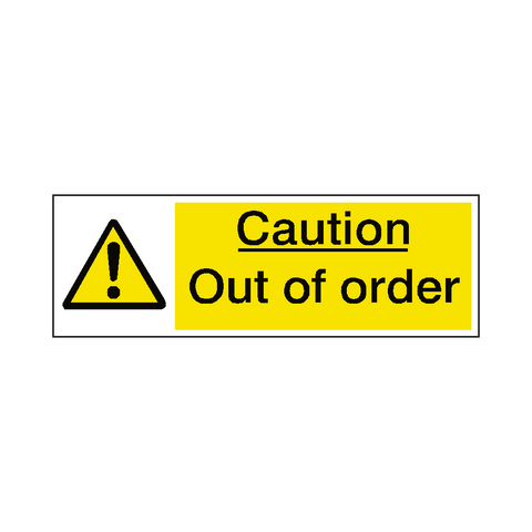 Out Of Order Warning Sign - Safety-Label.co.uk