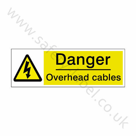 Overhead Cables Sign - Safety-Label.co.uk