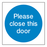 Please Close This Door Sticker - Safety-Label.co.uk
