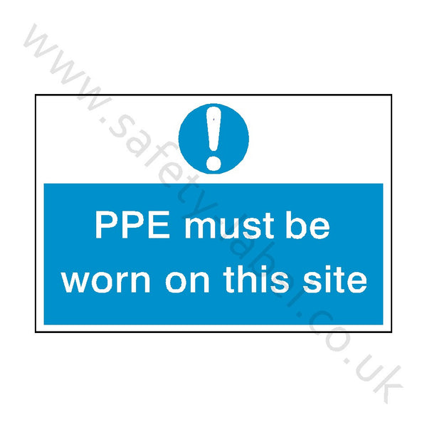 PPE Must Be Worn Safety Sign - Safety-Label.co.uk