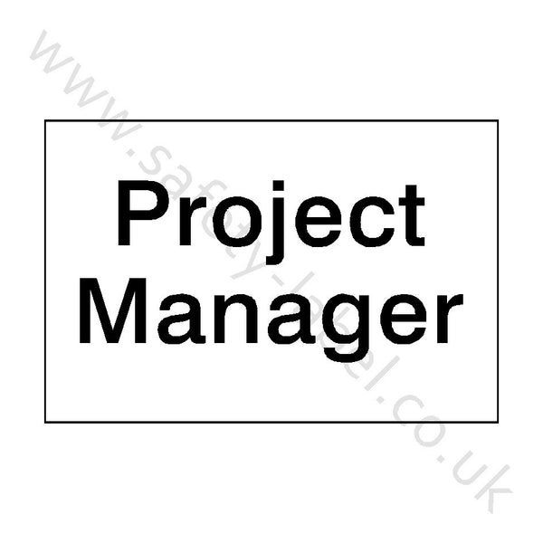 Project Manager Site Sign - Safety-Label.co.uk