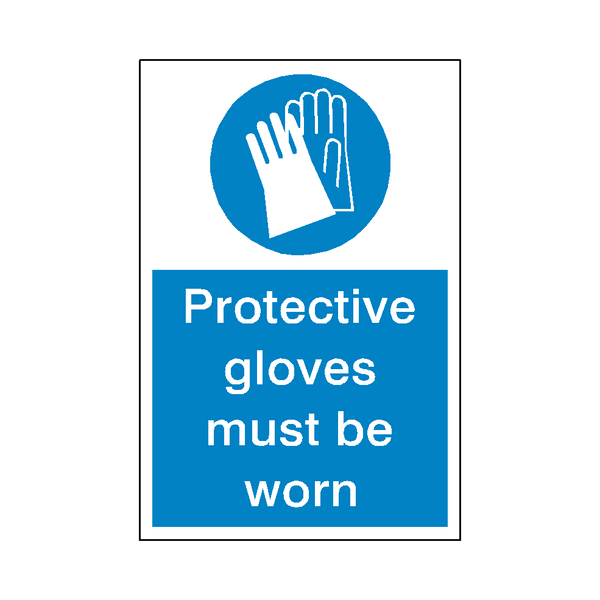 Protective Gloves Mandatory Sign - Safety-Label.co.uk