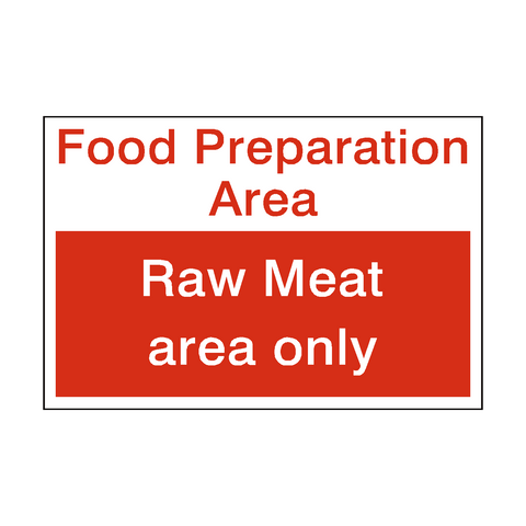 Raw Meat Area Sign | PVC Safety Signs | Health and Safety Signs