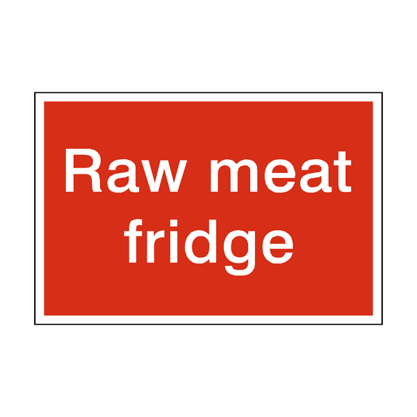 Raw Meat Fridge Sign | Safety-Label.co.uk