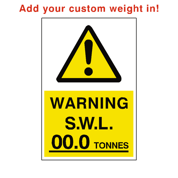 Safe Working Load Sticker Tonnes Custom Weight | Safety-Label.co.uk