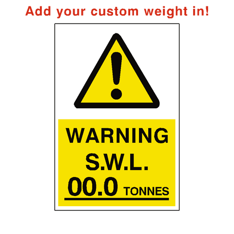 Safe Working Load Sticker Tonnes Custom Weight - Safety-Label.co.uk