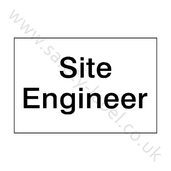 Site Engineer Sign | Safety-Label.co.uk