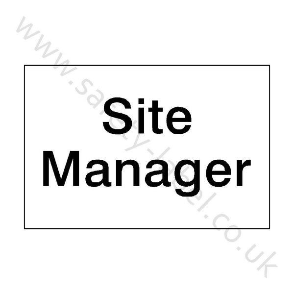 Site Manager Sign | Safety-Label.co.uk