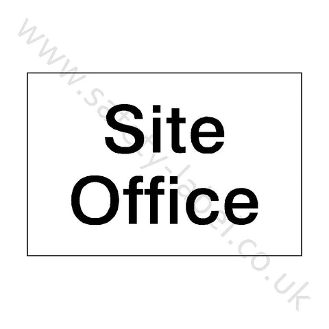 Site Office Sign - Safety-Label.co.uk