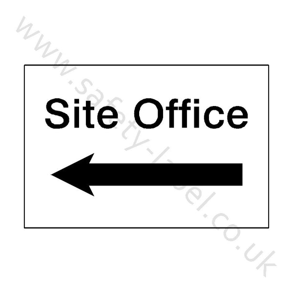 Site Office Left Sign - Safety-Label.co.uk