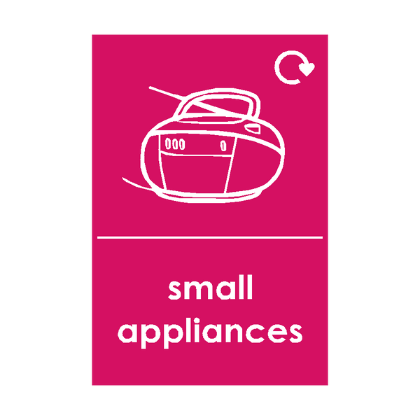 Small Appliances Waste Sign (option 5) | Safety-Label.co.uk