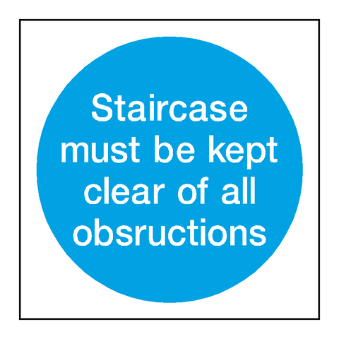 Staircase Must Be Kept Clear Stickers - Safety-Label.co.uk