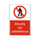 Strictly No Admittance Sign | Safety-Label.co.uk