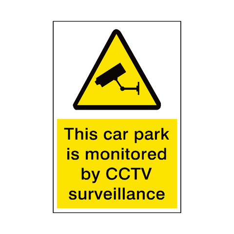 Car Park Monitored By Cctv Security Sign - Safety-Label.co.uk