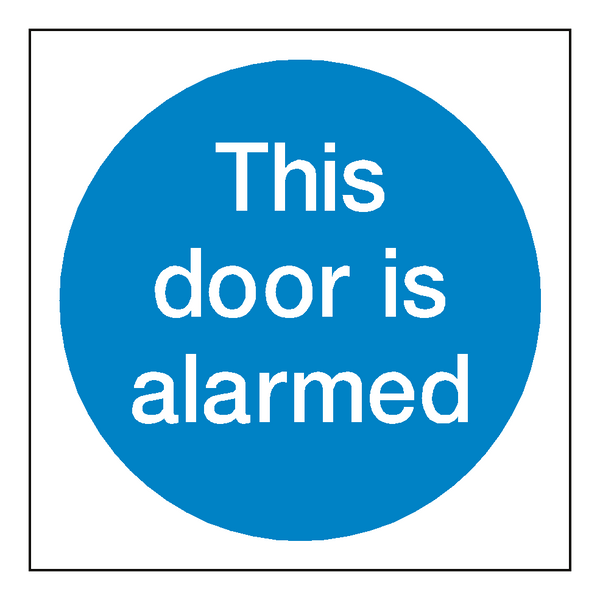 This Door Is Alarmed Sticker | Safety-Label.co.uk