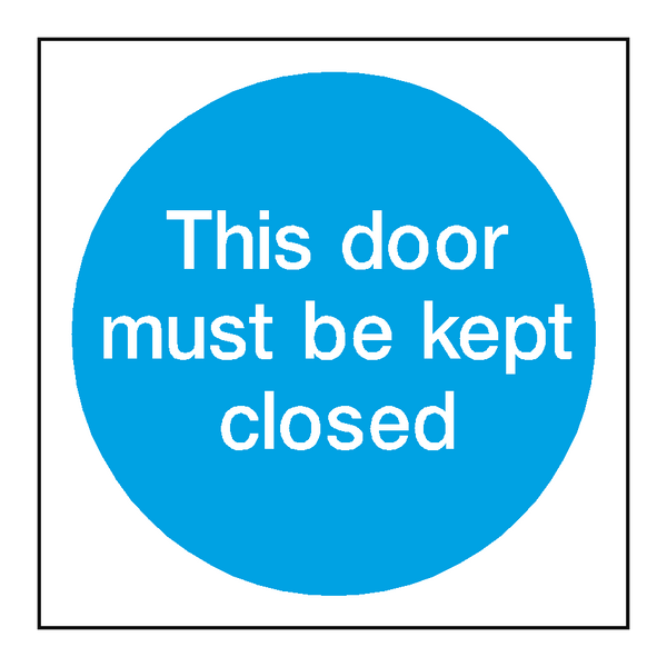 This Door Must Be Kept Closed Sticker | Safety-Label.co.uk