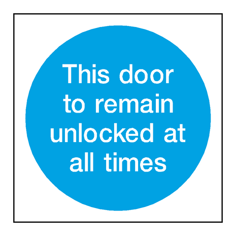 Door To Remain Unlocked Sticker - Safety-Label.co.uk