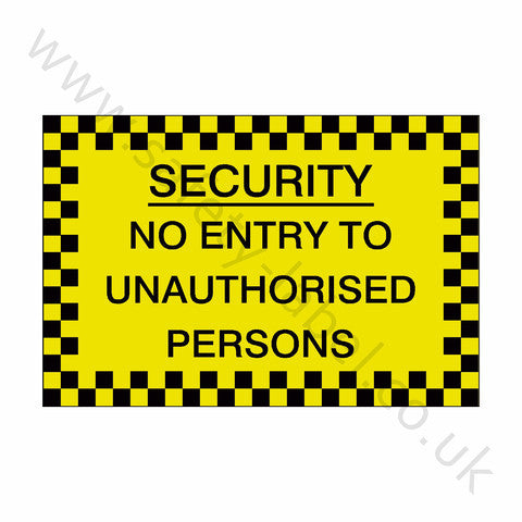 No Unauthorised Security Sticker - Safety-Label.co.uk