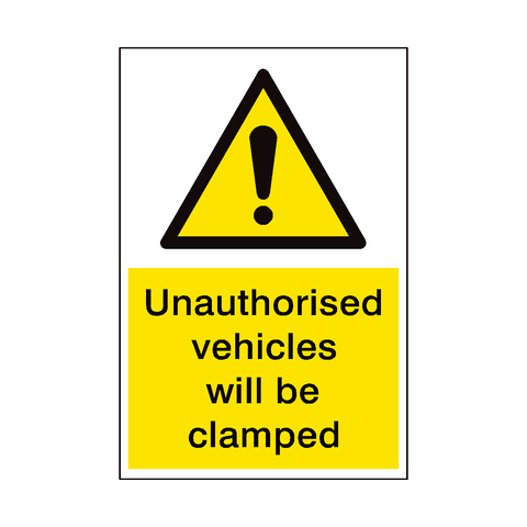 Vehicles Will Be Clamped Security Sign | PVC Safety Signs | Health and Safety Signs