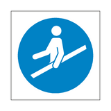 Use Handrail Symbol Sign | Safety-Label.co.uk