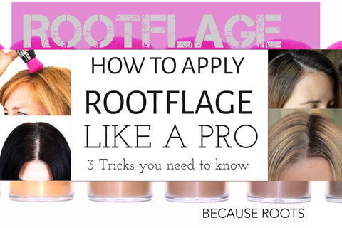 how to apply rootflage like a pro