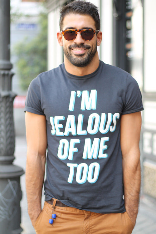 I'm Jealous Of Me Too statement tee