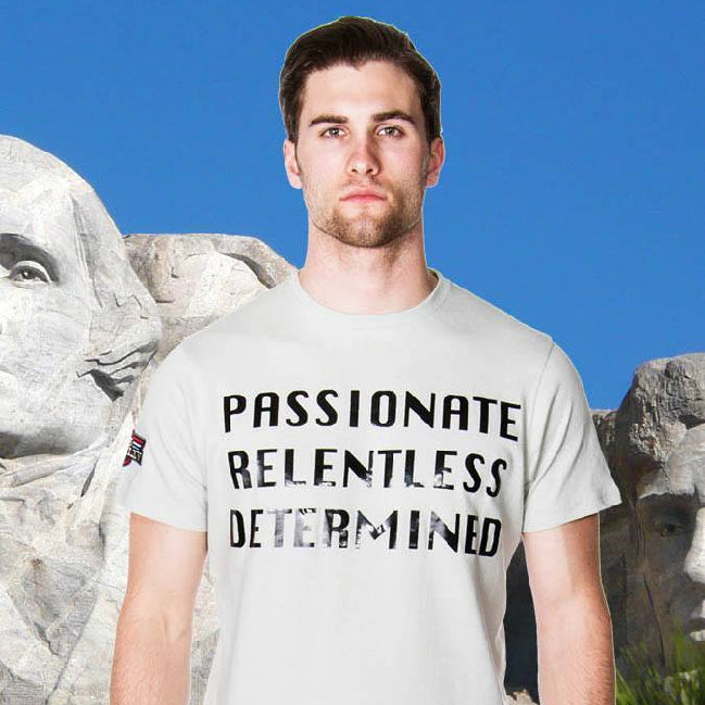 Tee Shirt - Men's Passionate Relentless Determined Graphic T-Shirt