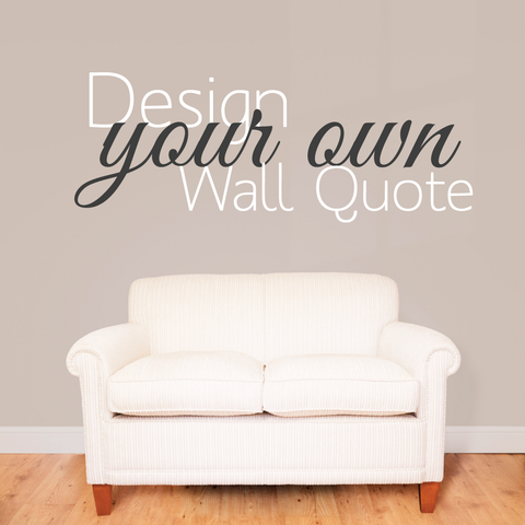 Delightful Design Your Own Wall Sticker