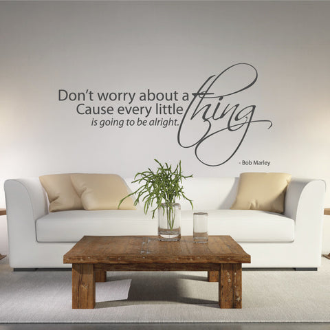 Dont Worry Wall Quote Decal