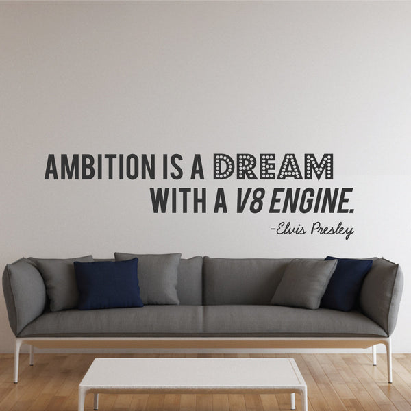 Elvis Presley Ambition Quote Wall Sticker