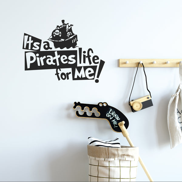 Its a pirate life for me wall sticker