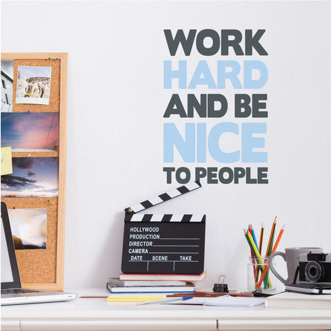 Work Hard And Be Nice Wall Sticker