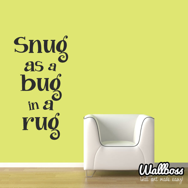 Snug as a bug wall sticker