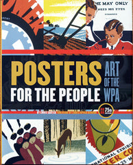 Posters for the People, Art of the WPA - Book