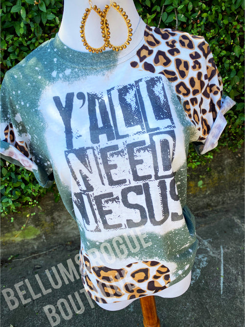 Yall Need Jesus Distressed Tee