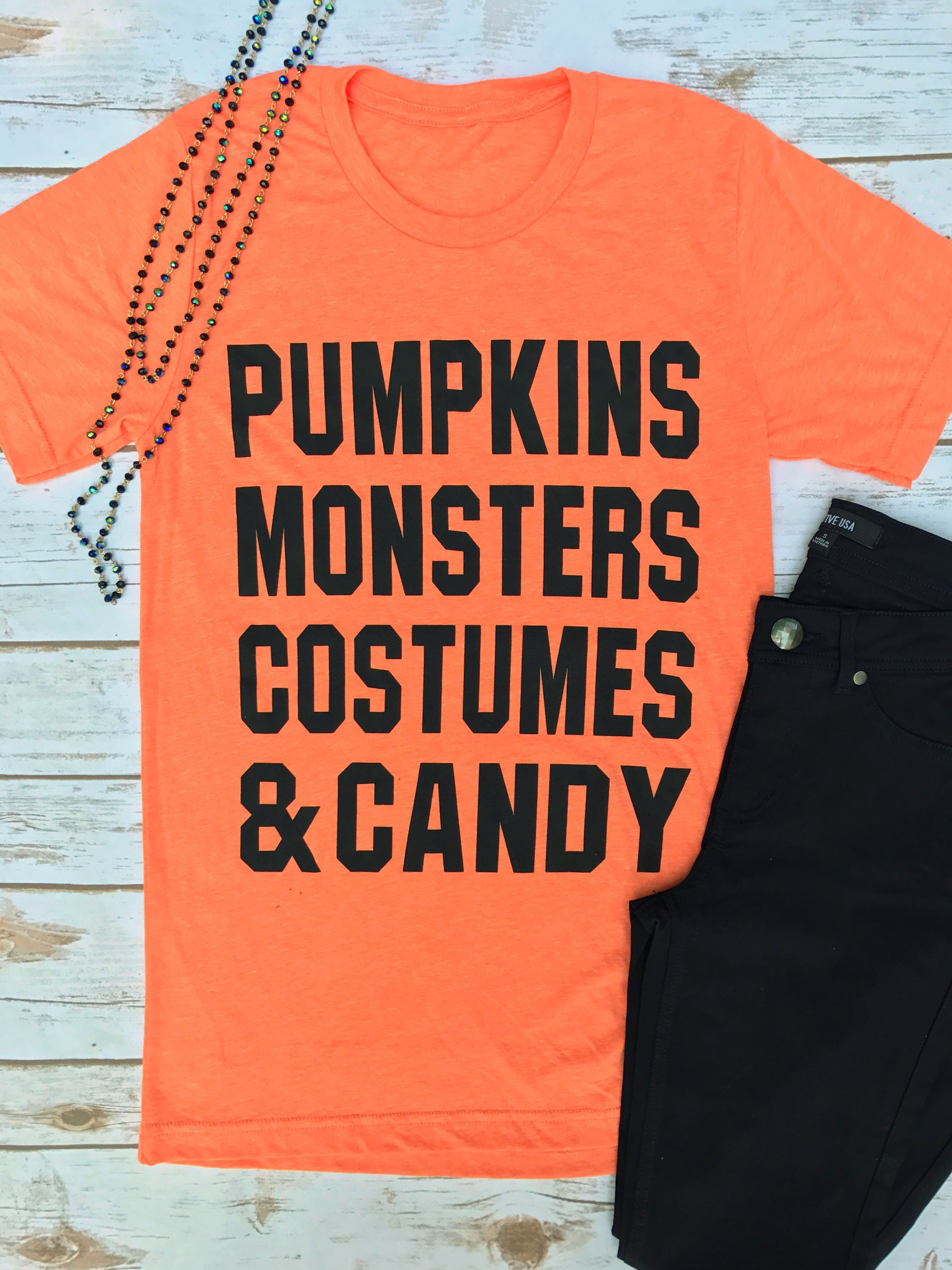 Pumpkins,Monsters, Costumes & Candy Tee