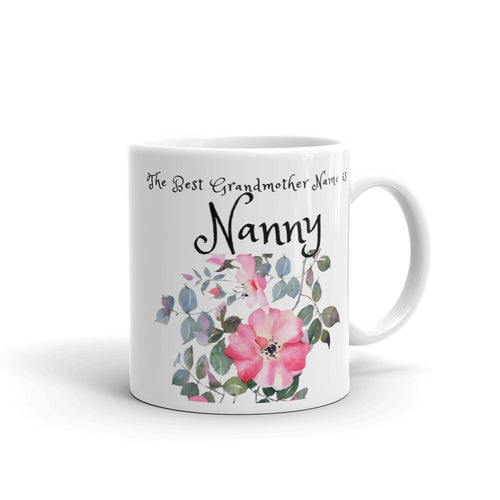 Nanny, The Best Grandmother Name Mug