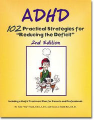 ADHD: 102 Practical Strategies for Reducing the Deficit by Kim Frank