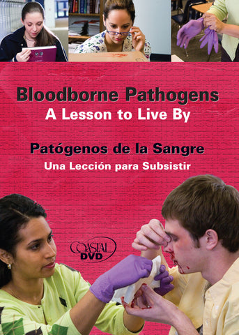 Bloodborne Pathogens: A Lesson To Live By (DVD) (Spanish)