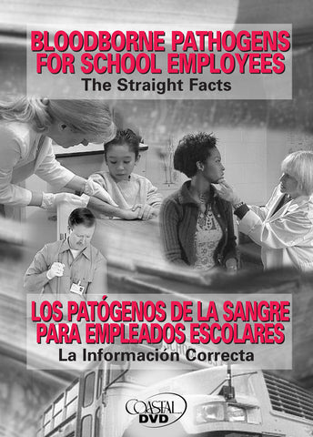 Bloodborne Pathogens For School Employees: The Straight Facts (Handbook) (English)