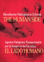 Bloodborne Pathogens In Schools: The Human Side (DVD) (Spanish)