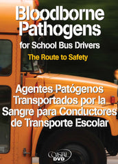 Bloodborne Pathogens For School Bus Drivers: The Route To Safety (DVD) (Spanish)