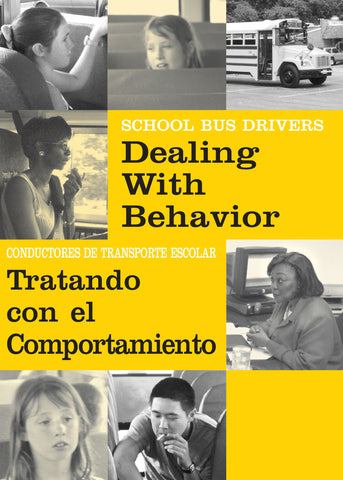 School Bus Drivers: Dealing with Behavior (DVD) (English)