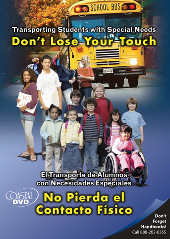 Transporting Students with Special Needs: Don't Lose Your Touch (DVD) (Spanish)