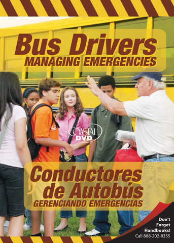 Bus Drivers: Managing Emergencies (DVD) (Spanish)